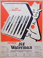 PUBLICITÉ PRESSE 1954 WATERMAN JIF PRÉFÉRÉ DANS LE MONDE ENTIER - PIERRE LACROIX