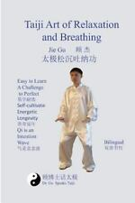 Taiji Art of Relaxation and Breathing: By
