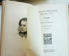 NATHANIEL HAWTHORNE AND HIS WIFE: A BIOGRAPHY - JULIAN HAWTHORNE 1st Ed 1884 2V