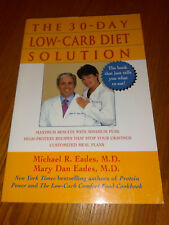 The 30-Day Low-Carb Diet Solution by Mary Dan Eades (2003, Paperback) #F6