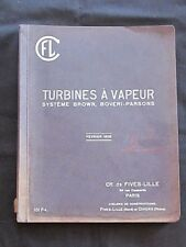 RARE  Turbines à Vapeur Système Brown Boveri-Parsons Cie Fives-Lille 1908