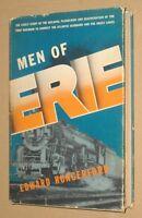 ***VINTAGE 1946 MEN OF ERIE RAILROAD HC BOOK***1ST PRINTING