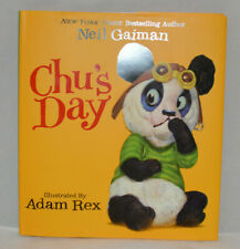 Chu's Day by Neil Gaiman Illustrated by Adam Rex 2013 HB SIGNED by Gaiman & Rex