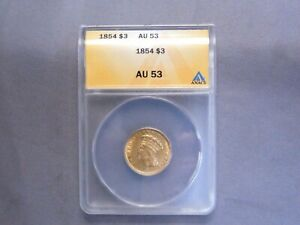 1854 P $3 Gold Indian Princess Head | ANACS AU53 | RARE First Year Issue