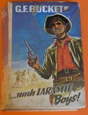 WILDWEST LB - G.F. BUCKET - ... NACH LARAMIE BOYS ! / KLAUS DILL TB / MIRAM VLG.