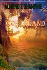 Otherland by Almondie Shampine (2016, Paperback, Large Type)