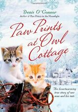 Paw Prints at Owl Cottage: The Heartwarming True Story of One Man and His Cats b