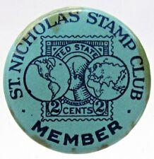 circa 1915 St. Nicholas Stamp Club Member pinback button w/back paper Magazine