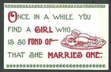 Ca 1902 PPC* Humor Once In A While You Find A Girl Who Is So Fond Of See Info