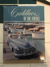 Cadillac's of the Forties's  by Roy A. Schneider