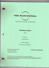 "THE BIONIC WOMAN  show script ""Pilot"" (2007)"