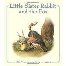 Little Sister Rabbit and the Fox by Ulf Nilsson (Hardback, 2017)