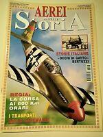 Aerei nella Storia n.63 Dicembre/Gennaio 2009 62 pag.