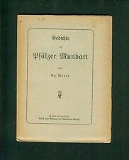 Gedichte in Pfälzer Mundart von Gg. Mauer wohl um 1890 pfälzisch Pfalz
