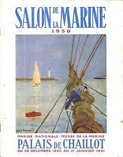 """PARIS PALAIS DE CHAILLOT CATALOGUE ARTISTES PEINTRES """" SALON DE LA MARINE """" 1950"""