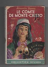 Collection NELSON n°182. DUMAS. Le Comte de Monte-Cristo T.3 Avec Jaquette. 1957
