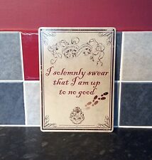 HARRY POTTER I SOLEMNLY SWEAR A5 STEEL SIGN TIN PICTURE WALL ART PLAQUE
