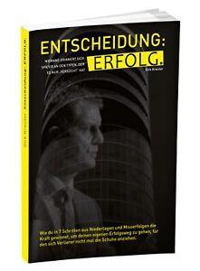 Entscheidung Erfolg - Buch Von Dirk Kreuter   Brandneu & OVP