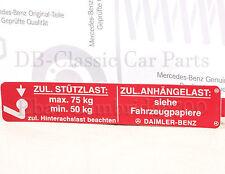 Original Mercedes attelage Autocollant w107 w111 w115 w116 w123 w124 w126 r129