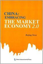 China: Embracing the Market Economy 2.0
