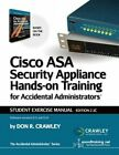 Cisco ASA Security Appliance Hands-On Training for Accidental Administrators: photo