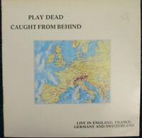PLAY DEAD - Caught From Behind - Vinyl LP UK 1986