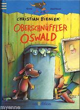 Oberschnüffler Oswald by Christian Bieniek, German text hardcover Deutsche