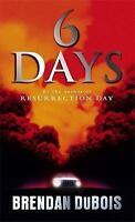 Six Days, DuBois, Brendan, Very Good Book