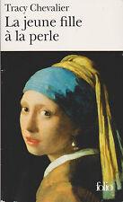 La Jeune Fille à La Perle - Tracy Chevalier. Vermeer  en couverture . Tb état