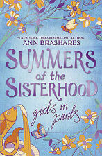 Girls in Pants (Summers Of The Sisterhood), Ann Brashares, Very Good