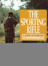 The Sporting Rifle 4th Edition by Robin Marshall-Ball (Hardback, 2000)