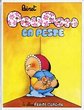 BINET - Poupon la Peste - Fluide Glacial 1989