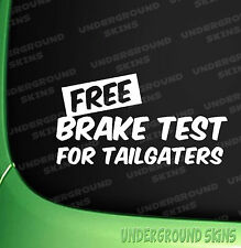 free brake test for tailgaters funny car vinyl bumper decals window stickers jdm