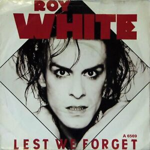 """ROY WHITE 'LEST WE FORGET' PICTURE SLEEVE 7"""" SINGLE (A 6569)"""