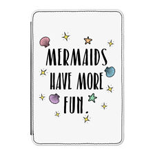 """Mermaids Have More Fun Case Cover for Kindle 6"""" E-reader - Funny"""