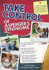 Take Control of Asperger's Syndrome: The Official Strategy Guide for Teens with