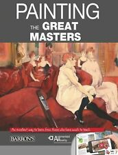 Paint Like the Masters : An Excellent Way to Learn from Those Who Have Much...