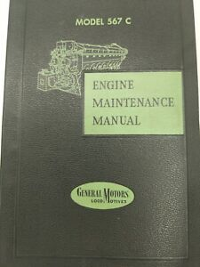 ENGINE MAINTENANCE MANUAL MODEL 567 C GENERAL MOTORS LOCOMOTIVES TRAIN BOOK 1957