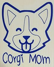 "Corgi Mom Vinyl Car 5"" Decal New! You Pick Color! Pembroke Cardigan Welsh Dog"
