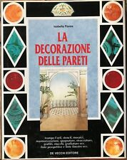 LIBRO LA DECORAZIONE DELLE PARETI DI ISABELLA FLORES- ANNO DI PUBBLICAZIONE 1995