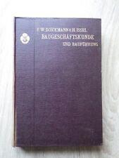 Hans Issel BAUGESCHAFTSKUNDE und BAUFUHRUNG Verlag VOIGT Leipzig 1908