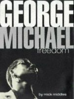 George Michael : Freedom by Middles, Mick Hardback Book The Fast Free Shipping