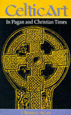 Celtic Art in Pagan and Christian Times, Good Condition Book, Allen, J Romilly,