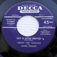 JERSEY JOE WALCOTT & MARIE KNIGHT Say a little prayer DECCA Gospel 45 e4265