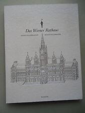 Das Wiener Rathaus Geschichte Gesellschaft Architektur Anekdoten 2011 Wien