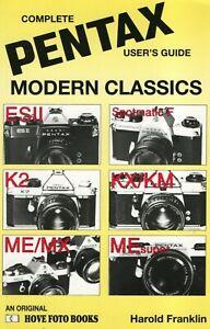PENTAX MODERN CLASSICS Users Guide ES11, SPF, K2,KM/X, ME super ME/MX Hove Photo