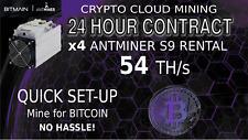 Cloud Mining Contract x4 S9 AntMiner Rental 54+ TH BITCOIN Hashing SHA-256 1 DAY
