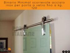 Binario Minimal scorrevole acciaio inox per porta a vetro fino a kg. 120