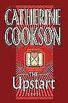 The Upstart by Catherine Cookson (2011, Hardcover) store#2222