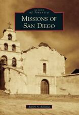 NEW Images of America: Missions of San Diego signed by author Robert A. Bellezza